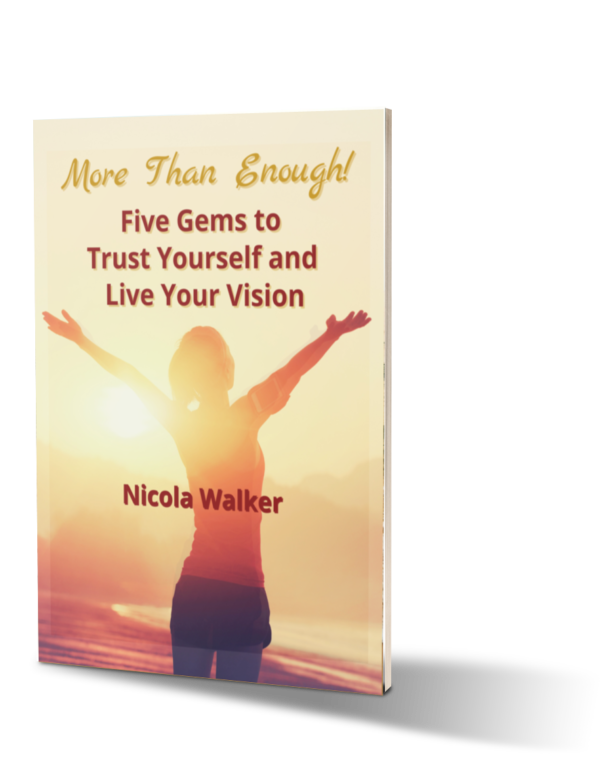 Cover of More Than Enough! Five Gems to Trust Yourself and Live Your Vision free guide